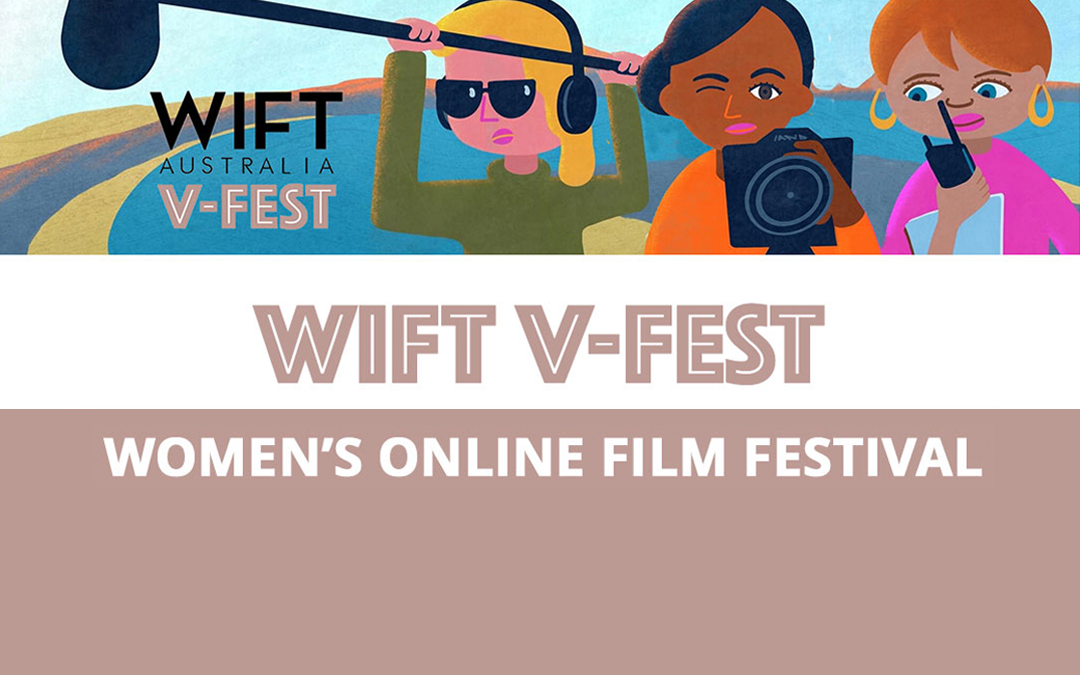 WIFT-V Fest: Submit now