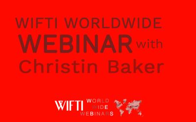 WIFTI Worldwide Webinar with Christin Baker