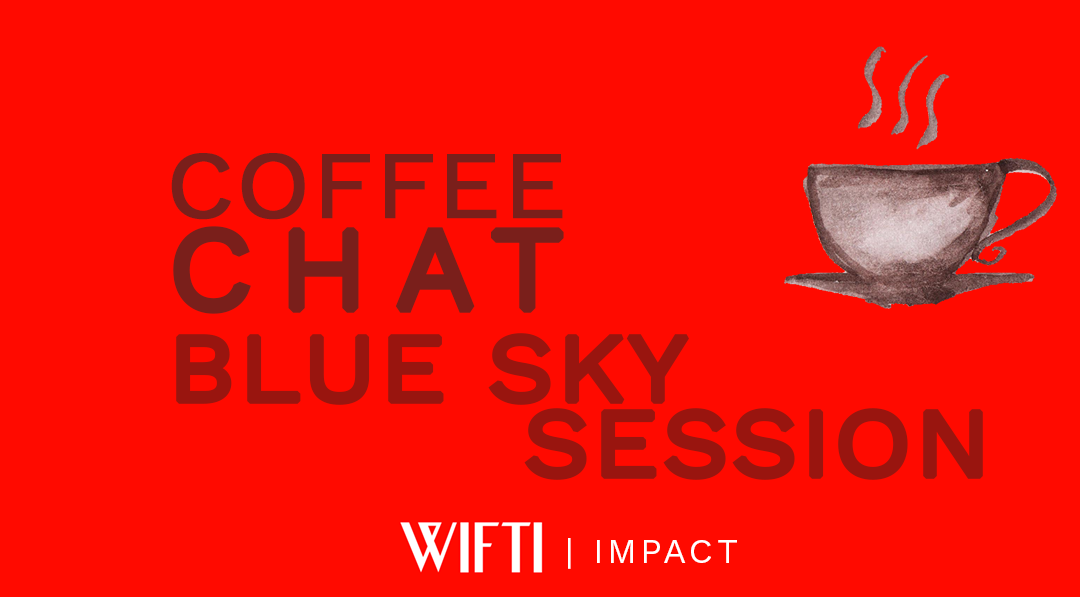 Coffee Chat: Blue Sky Sessions